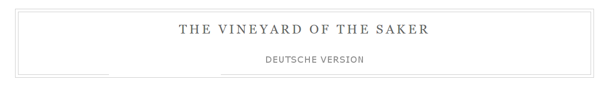 The Vineyard Saker – Deutsche Version