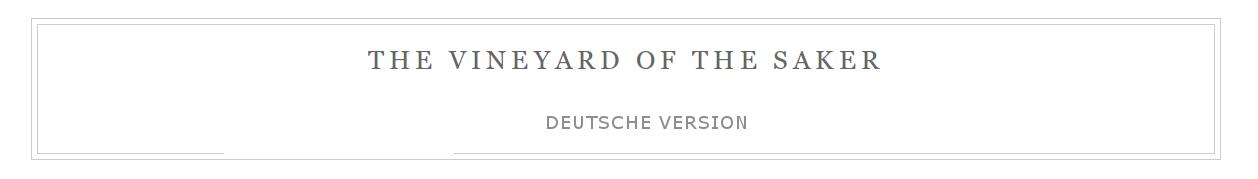 The Vineyard Saker – Deutsche Version
